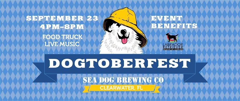 "CLIENT NEWS: Sea Dog Brewing, Co Presents ""Dogtoberfest"" Benefitting Labrador Retriever Rescue of Florida"