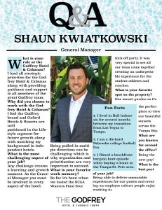 Shaun Kwiatkowski godfrey hotel tampa general manager