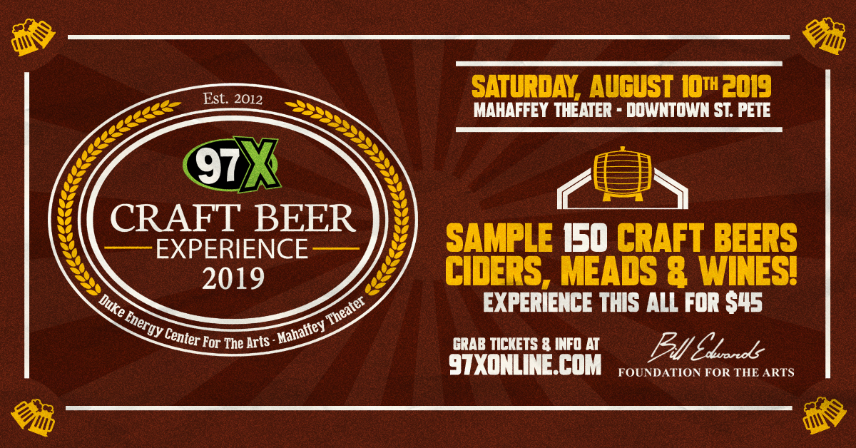 8th Annual 97X Craft Beer Experience Returns to the Duke Energy Center for the Arts – Mahaffey Theater August 10th