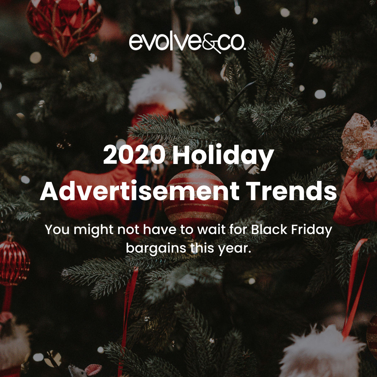 2020 Holiday Advertisement Trends