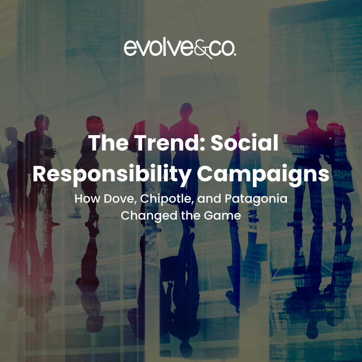 The Trend: Social Responsibility Campaigns