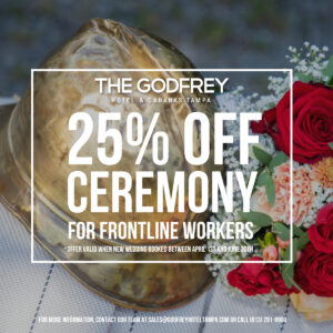 godfrey hotel tampa weddings evolve & co tampa bay frontline workers