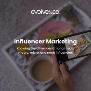 influencer marketing evolve & co